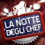 La notte degli Chef (deve migliorare)