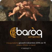BAROQ art bistrot- Un nuovo sincretismo cultural-gastronomico tra cibo napoletano e arte